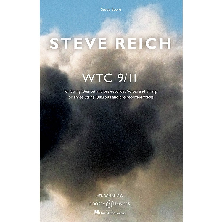 Boosey and HawkesWTC 9/11 Boosey & Hawkes Scores/Books Series Composed by Steve Reich