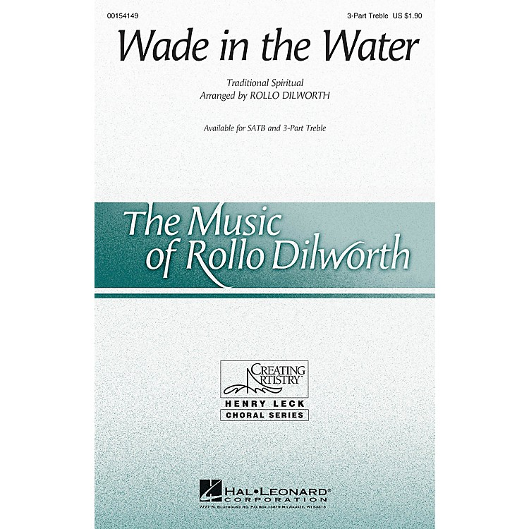 Hal LeonardWade in the Water 3 Part Treble arranged by Rollo Dilworth