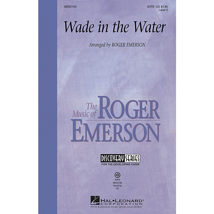 Hal Leonard Wade in the Water VoiceTrax CD Arranged by Roger Emerson