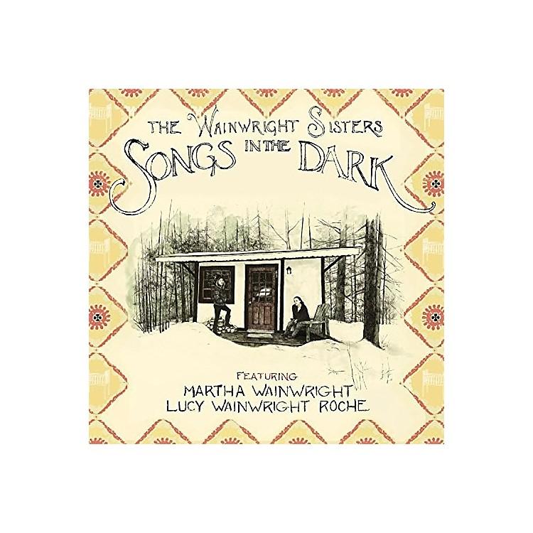 AllianceWainwright Sisters - Songs in the Dark