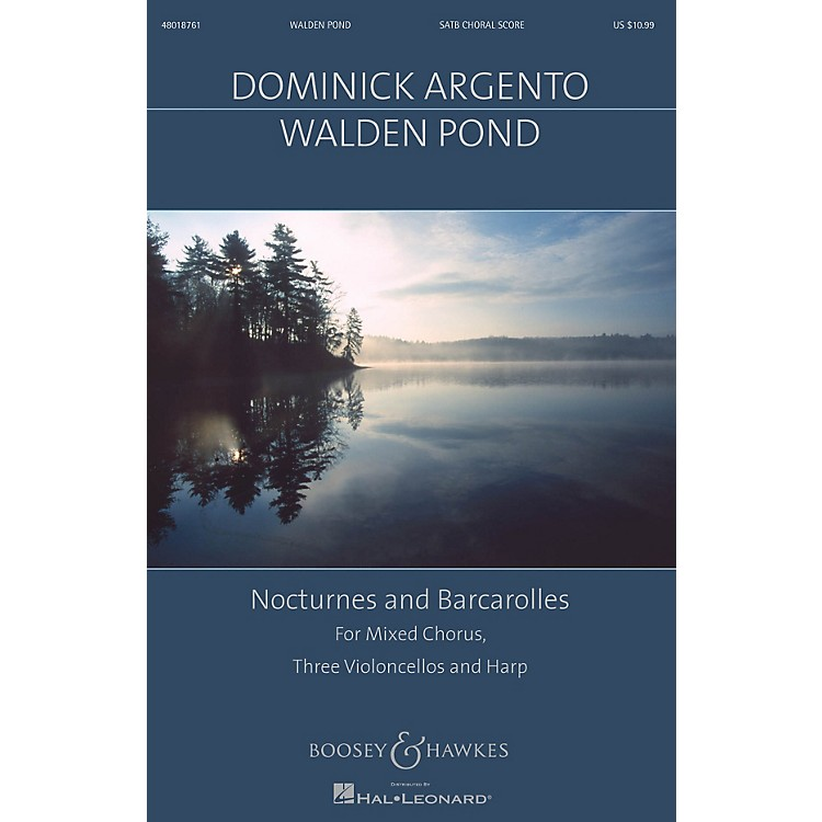 Boosey and HawkesWalden Pond (Nocturnes and Barcarolles Mixed Chorus, Three Violoncellos, Harp) SATB by Dominick Argento