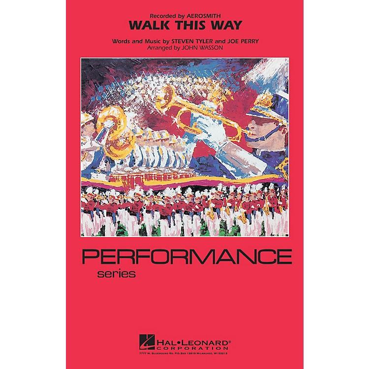 Hal LeonardWalk This Way Marching Band Level 4 Arranged by John Wasson