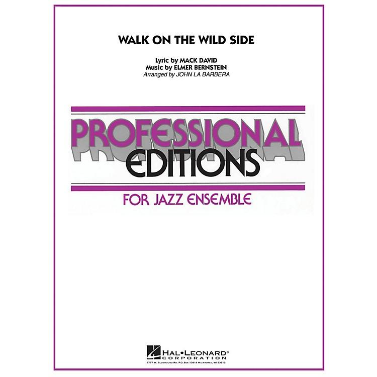 Hal LeonardWalk on the Wild Side Jazz Band Level 5 by Buddy Rich Arranged by John La Barbera