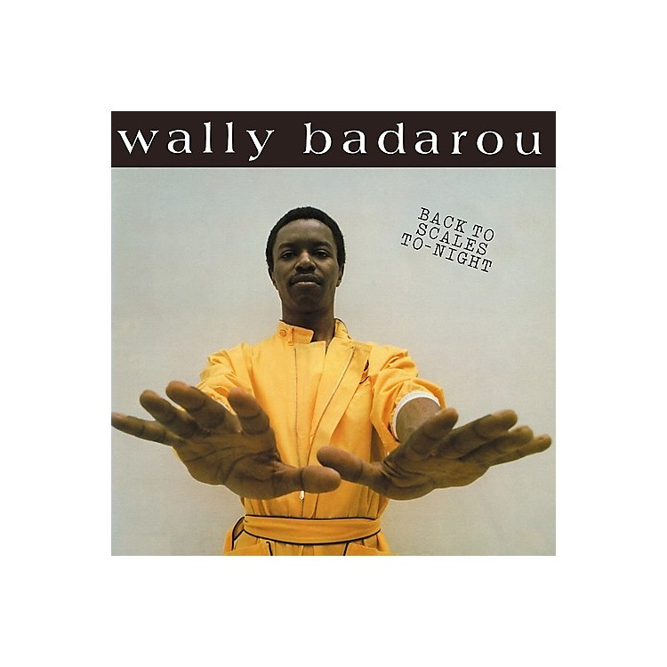 Alliance Wally Badarou - Back To Scales To Night