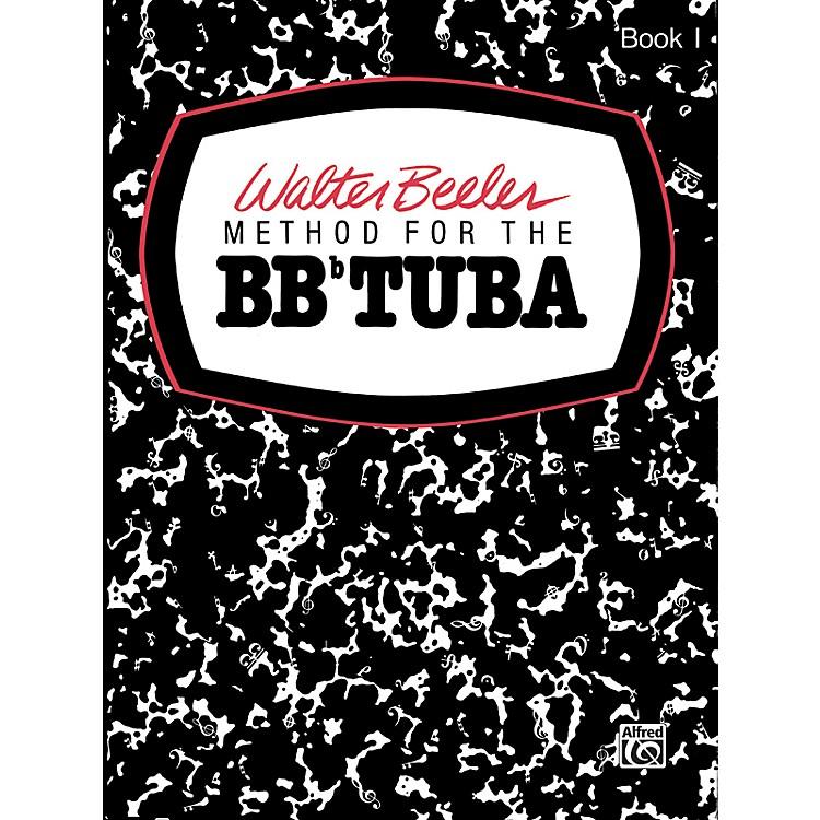 AlfredWalter Beeler Method for the BB-Flat Tuba Book I Book I