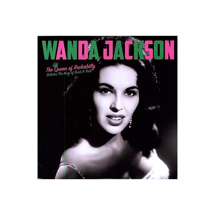 AllianceWanda Jackson - Queen Of Rockabilly: Salute The King Of Rock N Roll