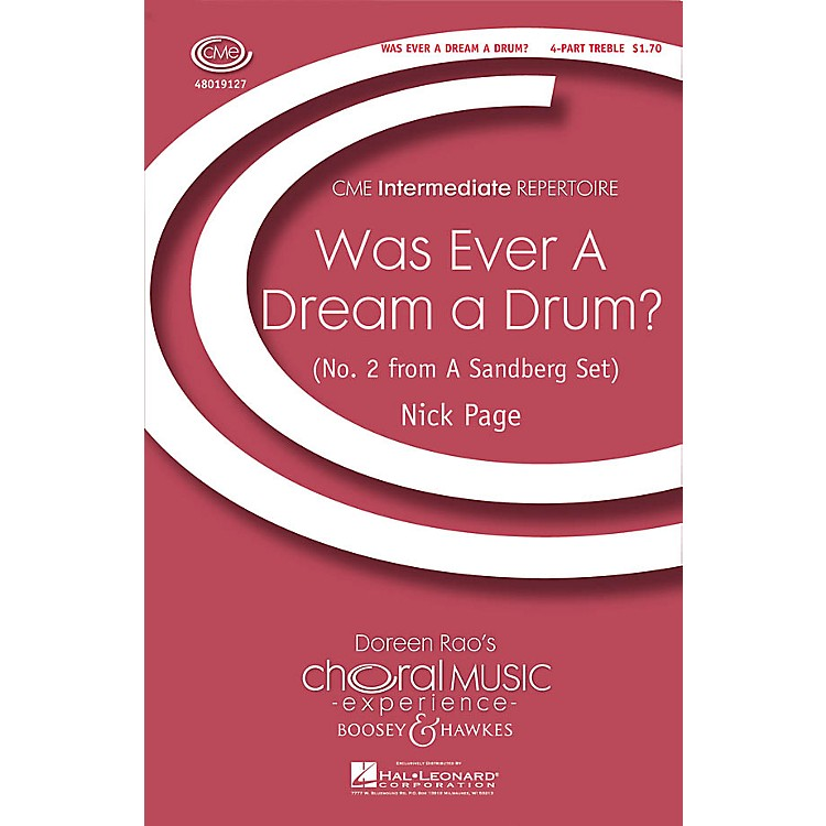 Boosey and HawkesWas Ever a Dream a Drum? (CME Intermediate) 4 Part Treble composed by Nick Page