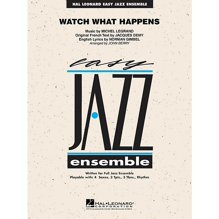 Hal LeonardWatch What Happens Jazz Band Level 2 Arranged by John Berry