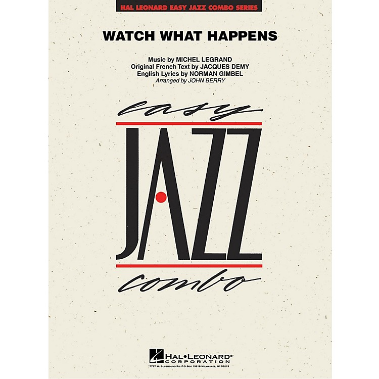 Hal LeonardWatch What Happens Jazz Band Level 2 by Michel Legrand Arranged by John Berry