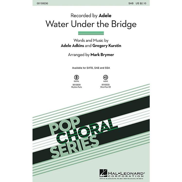 Hal LeonardWater Under the Bridge SAB by Adele arranged by Mark Brymer