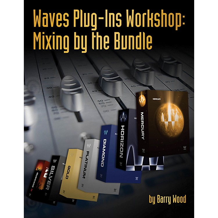 Course Technology PTR Waves Plug-Ins Workshop Mixing By The Bundle Book