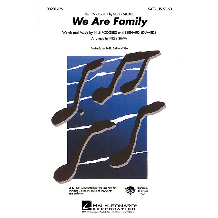 Hal LeonardWe Are Family SSA by Sister Sledge Arranged by Kirby Shaw