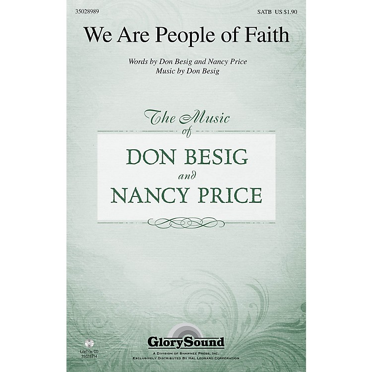 Shawnee PressWe Are People of Faith SATB composed by Don Besig