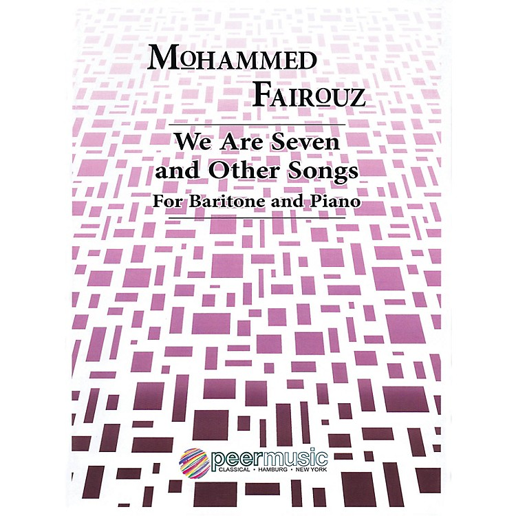 Peer MusicWe Are Seven and Other Songs (Baritone and Piano) Peermusic Classical Series Composed by Mohammed Fairouz