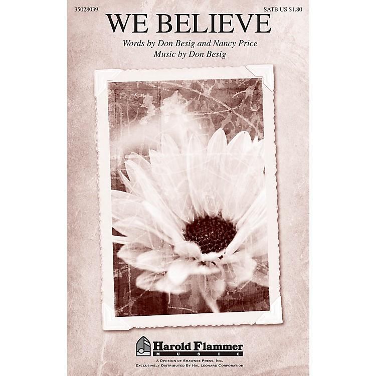 Shawnee PressWe Believe SATB composed by Don Besig