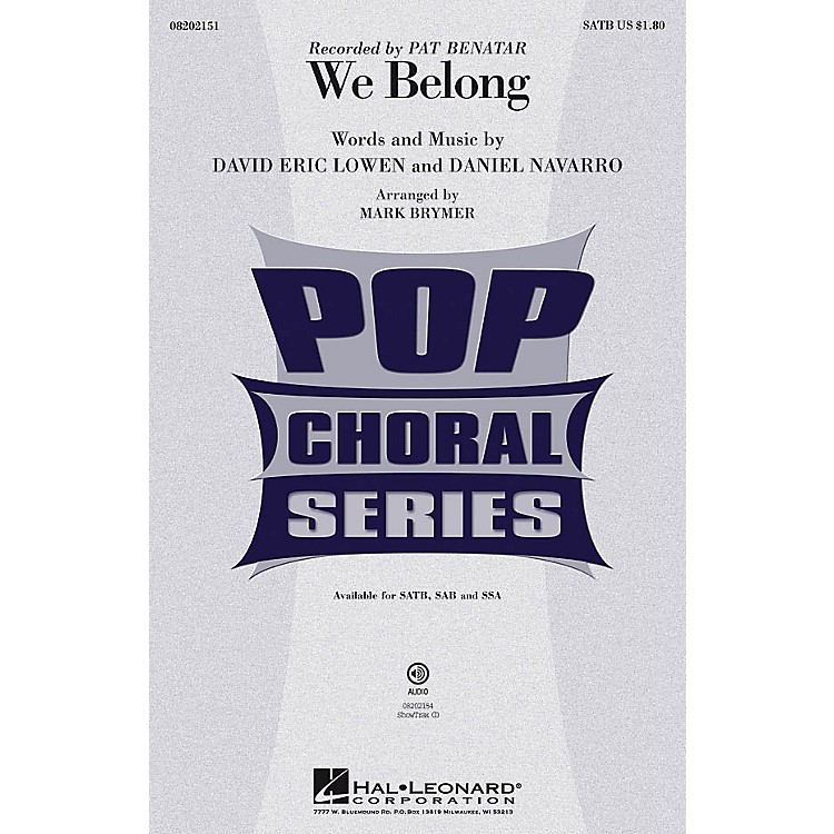 Hal LeonardWe Belong SAB by Pat Benatar Arranged by Mark Brymer