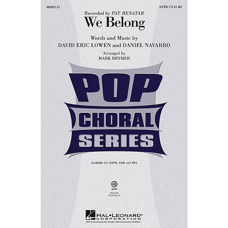 Hal LeonardWe Belong SSA by Pat Benatar Arranged by Mark Brymer