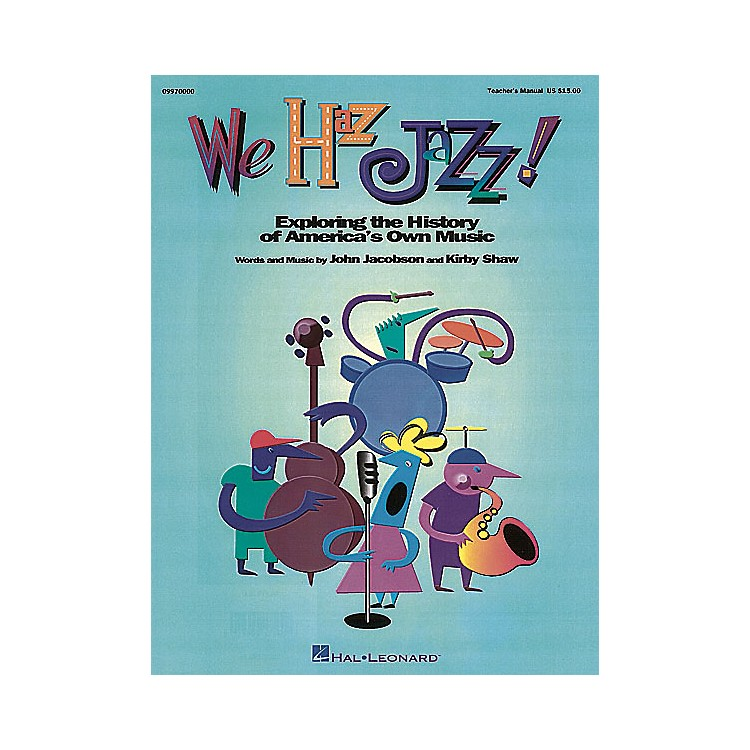 Hal LeonardWe Haz Jazz! (Musical) Singer 5 Pak Composed by Kirby Shaw