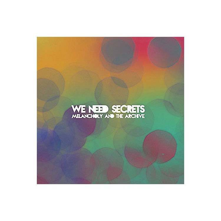 Alliance We Need Secrets - Melancholy & the Archive