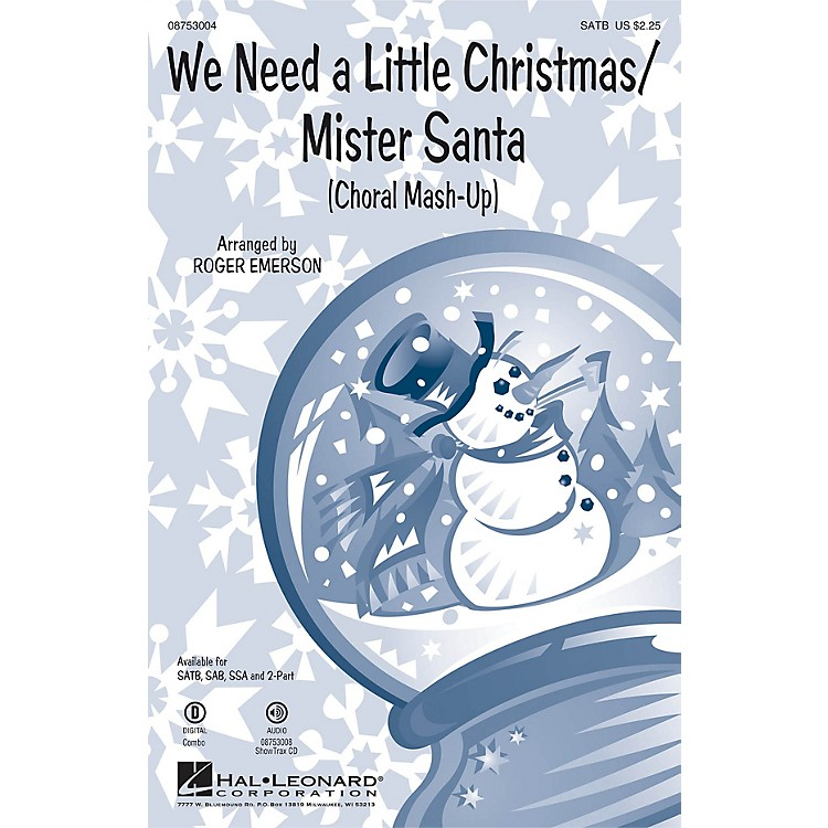 Hal Leonard We Need a Little Christmas/Mister Santa SSA Arranged by Roger Emerson