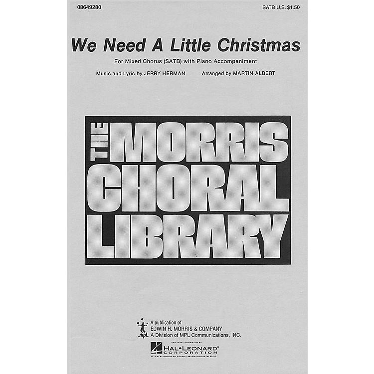 Hal LeonardWe Need a Little Christmas (SATB) SATB arranged by Martin Albert