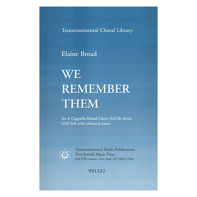Transcontinental MusicWe Remember Them SATB composed by Elaine Broad