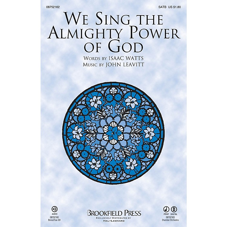 BrookfieldWe Sing the Almighty Power of God SATB composed by John Leavitt
