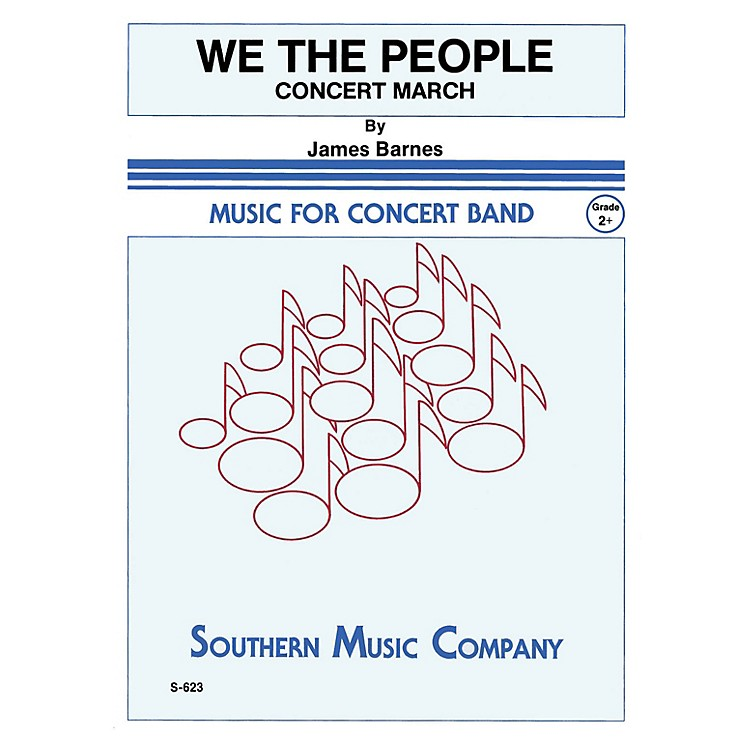 SouthernWe, The People Concert Band Level 2 Composed by James Barnes