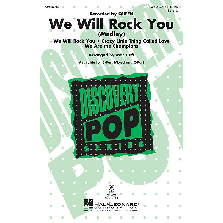 Hal LeonardWe Will Rock You 3-Part Mixed by Queen arranged by Mac Huff