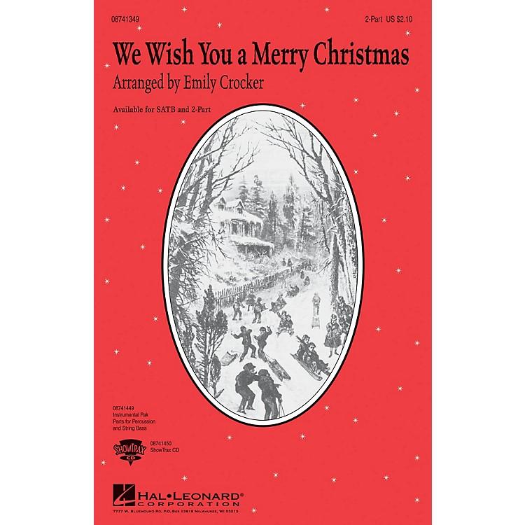 Hal LeonardWe Wish You a Merry Christmas 2-Part arranged by Emily Crocker