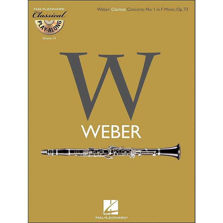 Hal Leonard Weber: Clarinet Concerto No.1In F Minor, Op.73 Classical Play-Along Book/CD Vol.14