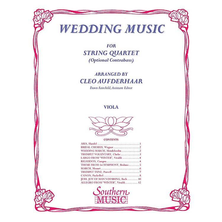 SouthernWedding Music (Viola Part) Southern Music Series Arranged by Cleo Aufderhaar