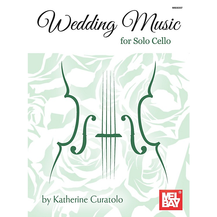 Mel Bay Wedding Music for Solo Cello