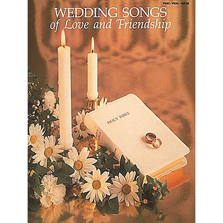 Hal LeonardWedding Songs of Love and Friendship Piano, Vocal, Guitar Songbook
