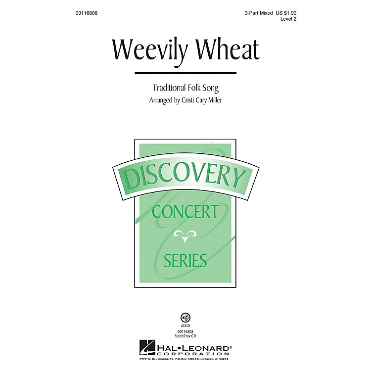 Hal LeonardWeevily Wheat (Discovery Level 2) 3-Part Mixed arranged by Cristi Cary Miller