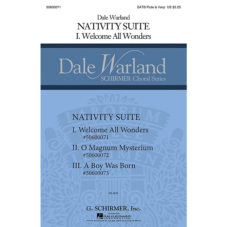 G. SchirmerWelcome All Wonders (Dale Warland Choral Series) SATB with flute & harp composed by Dale Warland