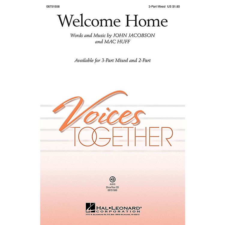 Hal LeonardWelcome Home ShowTrax CD Composed by John Jacobson