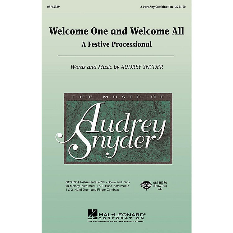 Hal LeonardWelcome One and Welcome All - A Festive Processional 2-Part any combination by Audrey Snyder