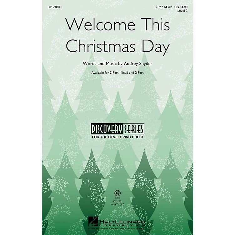 Hal LeonardWelcome This Christmas Day (Discovery Level 2) 3-Part Mixed composed by Audrey Snyder