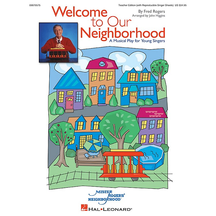 Hal LeonardWelcome to Our Neighborhood (A Musical Play for Young Singers) TEACHER ED Arranged by John Higgins