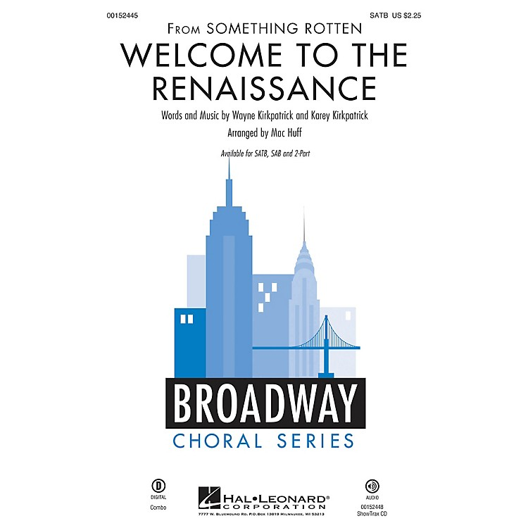 Hal LeonardWelcome to the Renaissance (from Something Rotten) ShowTrax CD Arranged by Mac Huff
