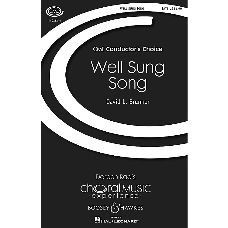 Boosey and HawkesWell Sung Song (CME Conductor's Choice) SATB composed by David L. Brunner