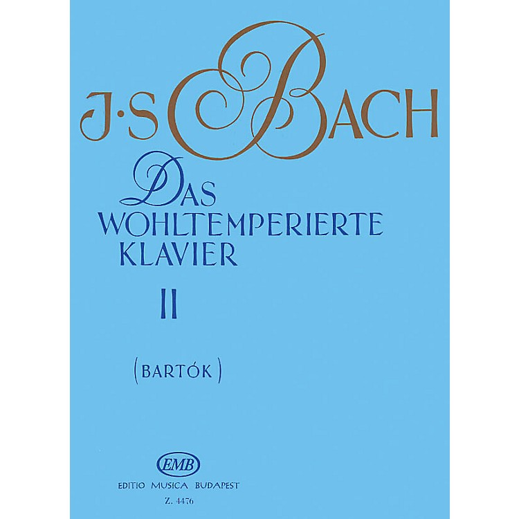 Editio Musica BudapestWell Tempered Clavier - Volume 2 BWV 870-893 EMB Series Composed by Johan Sebastian Bach