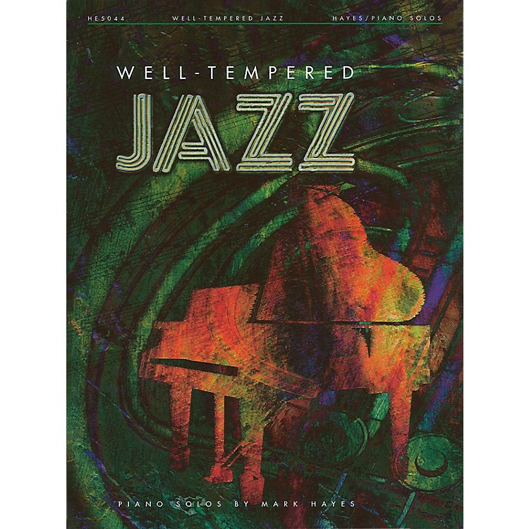 Shawnee PressWell-Tempered Jazz Piano Collection arranged by Mark Hayes