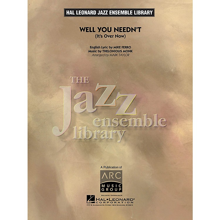 Hal Leonard Well You Needn't Jazz Band Level 4 Arranged by Mark Taylor