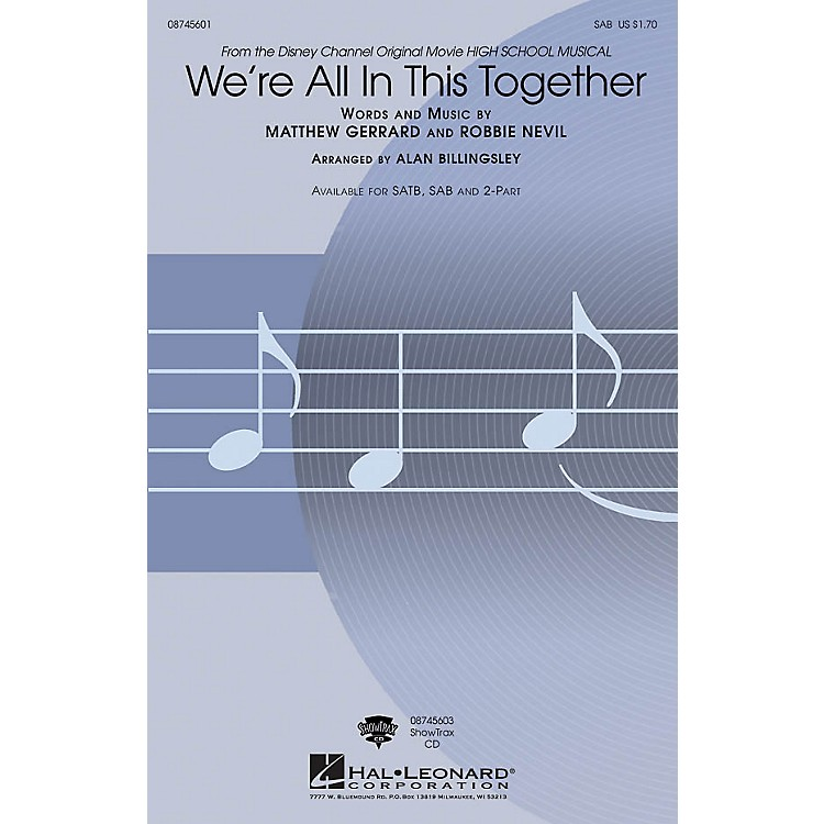Hal Leonard We're All in This Together SAB arranged by Alan Billingsley
