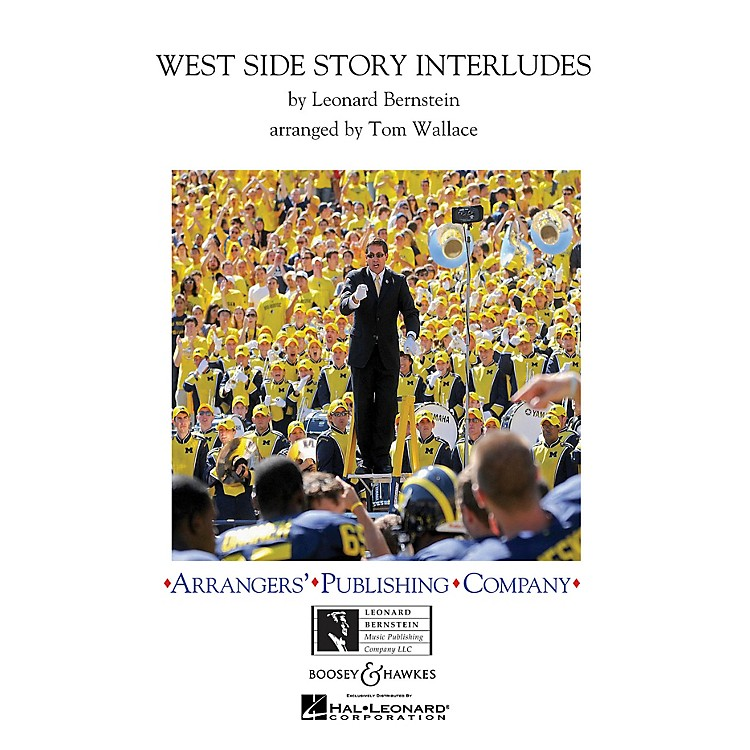 ArrangersWest Side Story Interludes Marching Band Level 3 Arranged by Tom Wallace