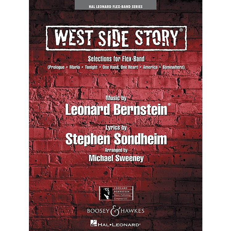 Hal LeonardWest Side Story (Selections for Flex-Band) Concert Band Level 2-3 Arranged by Michael Sweeney