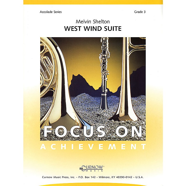 Curnow Music West Wind Suite (Grade 3 - Score and Parts) Concert Band Level 3 Composed by Melvin Shelton
