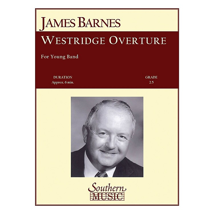 SouthernWestridge Overture Concert Band Level 2. Composed by James Barnes
